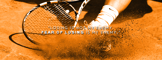 If Rafael Nadal Quotes Were Inspirational Posters Rafael Nadal Fans